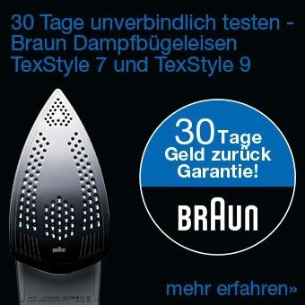 30 Tage unverbindlich testen - Braun Dampfbügeleisen TexStyle 5 und TexStyle 7