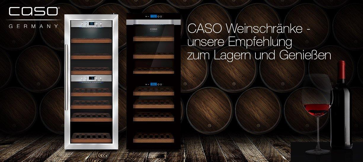 Caso Weinschränke- Unsere Empfehlung zum Lagern und Genießen