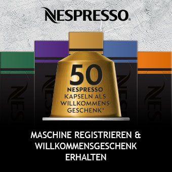 Maschine registrieren und 50 Nespresso Kapseln* als Willkommensgeschenk erhalten