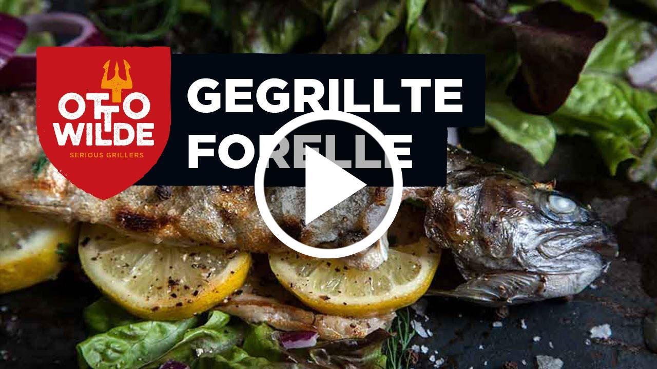 Fisch vom Oberhitzegrill: Ganze Forellen grillen