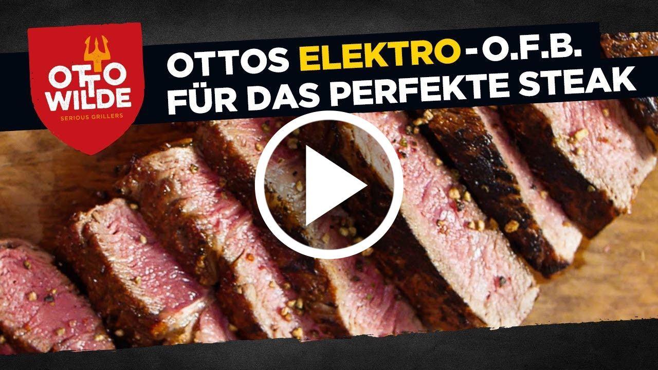 Indoorgrillen mit Ottos Elektro-O.F.B. – so grillst Du das perfekte Steak