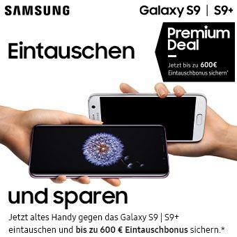 Samsung Galaxy S9 | S9+ Jetzt bis zu 600 € Eintauschbonus