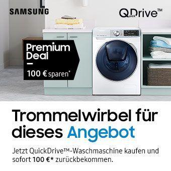 etzt QuickDrive™-Waschmaschine kaufen und sofort 100 €* zurückbekommen.